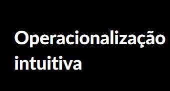 Operacionalização intuitiva