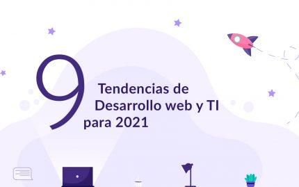 9 tendencias de desarrollo web y TI para 2021